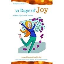 21 Days to Joy: Embracing Our True Nature