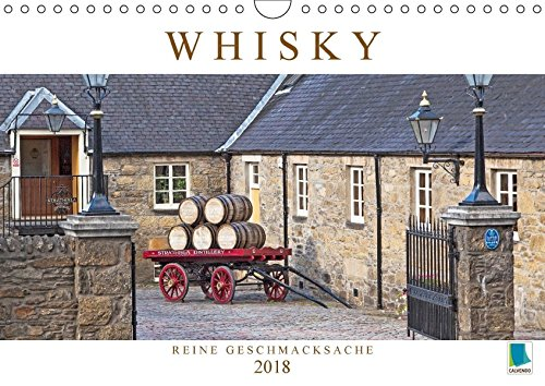 Whisky: Reine Geschmacksache (Wandkalender 2018 DIN A4 quer): Whisky: Vom Feld ins Fass und dann ins Glas des Genießers (Monatskalender, 14 Seiten ) ... [Kalender] [Apr 01, 2017] CALVENDO, k.A.