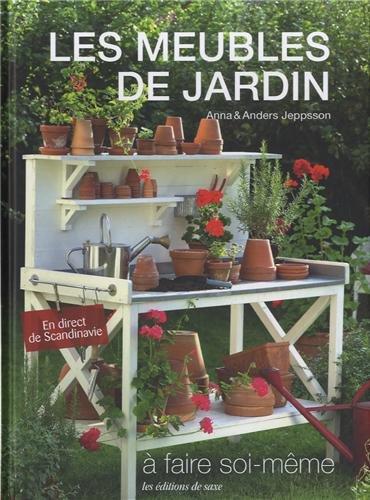 Les meubles de jardin à faire soi-même: Amazon.es: Jeppsson, Anna ...