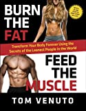 """A no-nonsense plan that has been proven and tested by more than 300,000 people in 154 countries. Whether you want to shed 10 pounds or 100, whether you want to build muscle or just look more toned, this book is the original """"bible of fitness"""" that sh..."""