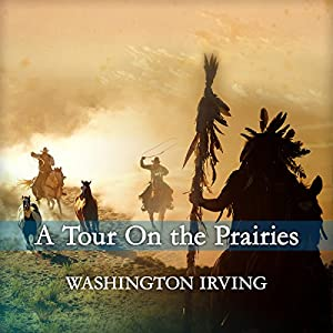 A Tour on the Prairies Audiobook