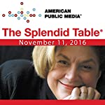619: Thanksgiving 2016 |  The Splendid Table,Anthony Bourdain,Jancis Robinson,Vivian Howard