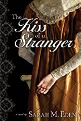 The Kiss of a Stranger: A Regency Romance Kindle Edition