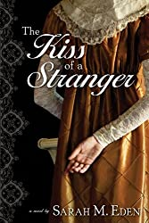 The Kiss of a Stranger: A Regency Romance