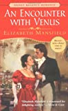 An Encounter with Venus, Elizabeth Mansfield, 0451209974