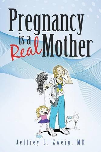 """Pregnancy is a """"Real Mother!"""""""