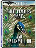 Nature: What Females Want and Males Will Do