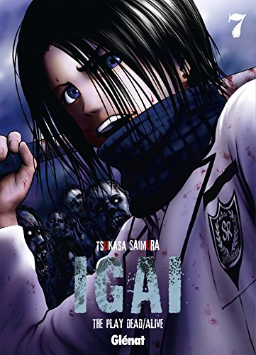 Igai, the Play Dead/Alive, Tome 7 :