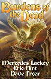 Burdens of the Dead, Mercedes Lackey and Eric Flint, 1476736685