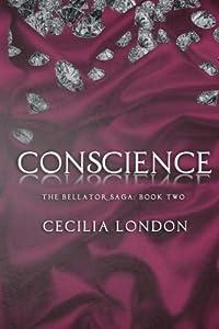 Conscience (The Bellator Saga) (Volume 2)