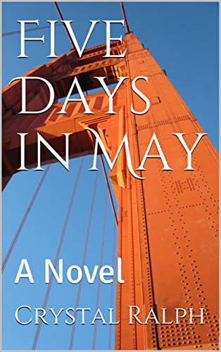 Five Days in May: A Novel ()
