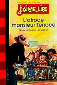 """Afficher """"L'atroce monsieur Terroce"""""""