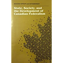 State, society, and the development of Canadian federalism
