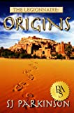 The Legionnaire: Origins