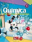 Química: Materia, enlaces y nomenclatura. Vol. 1