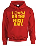 I FUCK ON THE FIRST DATE - movie reference - Mens Pullover Hoodie, XL, Red