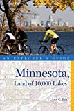 Explorer s Guide Minnesota, Land of 10,000 Lakes (Second Edition) (Explorer s Complete)