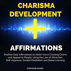 Charisma Development Affirmations Speech