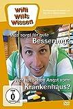 Willi wills wissen - Was sorgt für gute Besserung?/Wer hat Angst vorm Krankenhaus