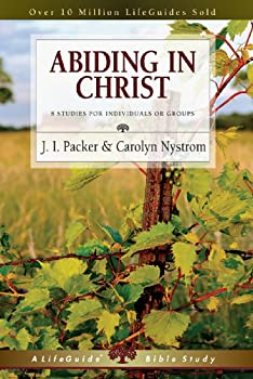 Abiding in Christ: 8 Studies for Individuals or Groups 0830831258 Book Cover