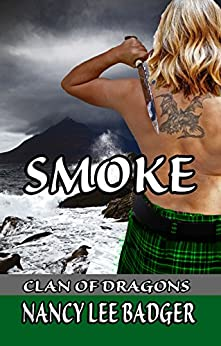Smoke (Clan of Dragons Book 2) by [Badger, Nancy Lee]