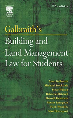 Galbraith's Building and Land Management Law for Students, Fifth Edition