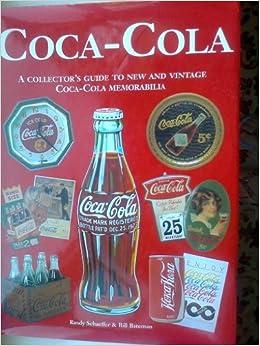 ##TOP## Coca-Cola A Collectors Guide To New And Vintage Coca-Cola Memorabilia. mundo luxury mismo option Society incluido Volko