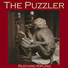The Puzzler Audiobook by Rudyard Kipling Narrated by Cathy Dobson