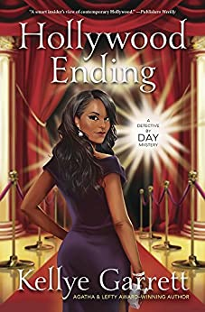 Hollywood Ending (A Detective by Day Mystery Book 2) by [Garrett, Kellye]