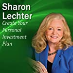 Create Your Personal Investment Plan: It's Your Turn to Thrive Series | Sharon Lechter