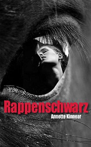Rappenschwarz: Romantischer Thriller Taschenbuch – 4. Oktober 2012 Annette Kinnear 3000388621 Belletristik / Kriminalromane Deutsche Belletristik