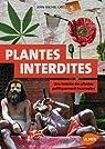 Les plantes interdites : Une histoire des plantes politiquement incorrectes par Groult