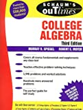 College Algebra, Murray R. Speigel and Robert E. Moyer, 0071452273