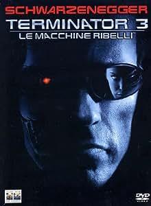 Terminator 3 - Le Macchine Ribelli (2 Dvd) [Italia]