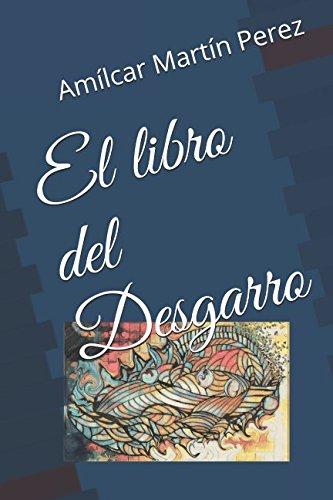 El libro del Desgarro  [Martín Perez, Amílcar] (Tapa Blanda)