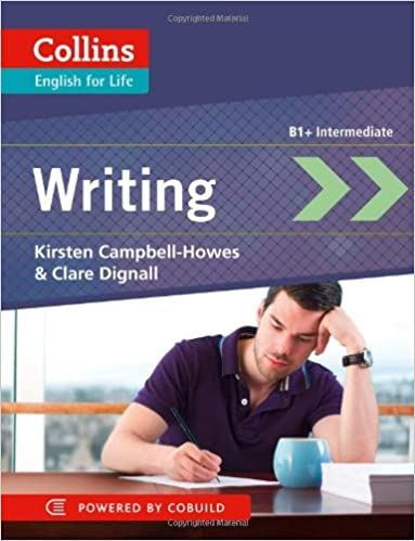 Writing: B1+ Intermediate (English for Life)