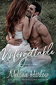 Unforgettable: A Small Town Second Chance Sports Romance (Cloverleigh Farms Book 5)
