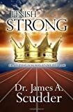img - for Finish Strong: Grace That You May Finish the Race book / textbook / text book