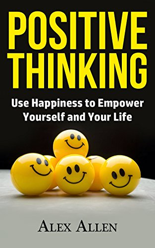 Positive thinking use happiness to empower yourself and your life positive thinking use happiness to empower yourself and your life happiness positive thinking fandeluxe Images