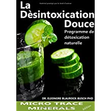 La Desintoxication Douce