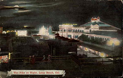The Pike at Night, Long Beach, Cal Long Beach, California Original Vintage - Pike Beach At Long
