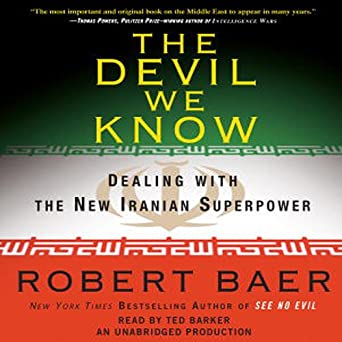 Amazon com: The Devil We Know: Dealing with the New Iranian