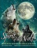 Spirit of the Wolf, Linda Star Wolf, Casey Piscitelli, 1402787634