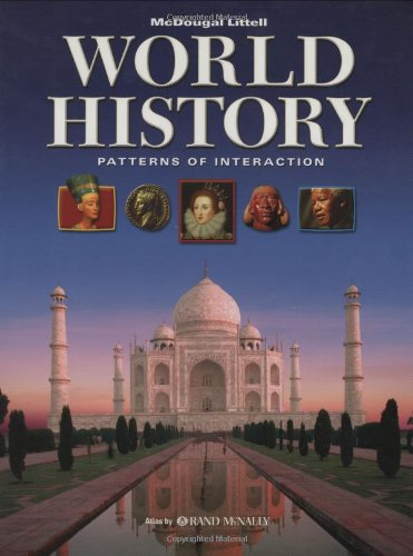 World History: Patterns of Interaction: Student Edition 2007