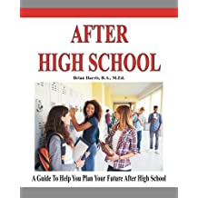 After High School: A guide that includes a self-scoring interest suvey, an informal assessment of abilities, and...