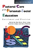 Pastoral Care and Personal-Social Education, Best, Ron, 0826450938