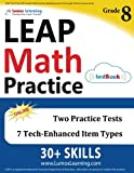 LEAP Test Prep: 8th Grade Math Practice Workbook and Full-length Online Assessments: LEAP Study Guide