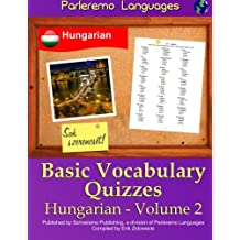 Parleremo Languages Basic Vocabulary Quizzes Hungarian - Volume 2