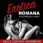 Erotica Romana   Johann Wolfgang von Goethe