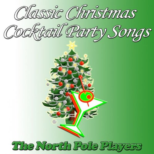 Classic christmas cocktail party songs clean for Classic house party songs